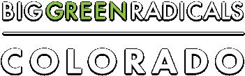 Big Green Radicals - Colorado